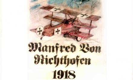 """Manfred Von Richthofen 1918"",  Renowned airman and his machine."